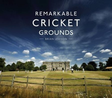 The book 'Remarkable Cricket Grounds' by Brian Levison